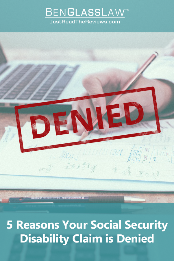 5 Reasons Your Social Security Disability Claim Is Denied Social Security Disability Social Security Disability Benefits Social Security