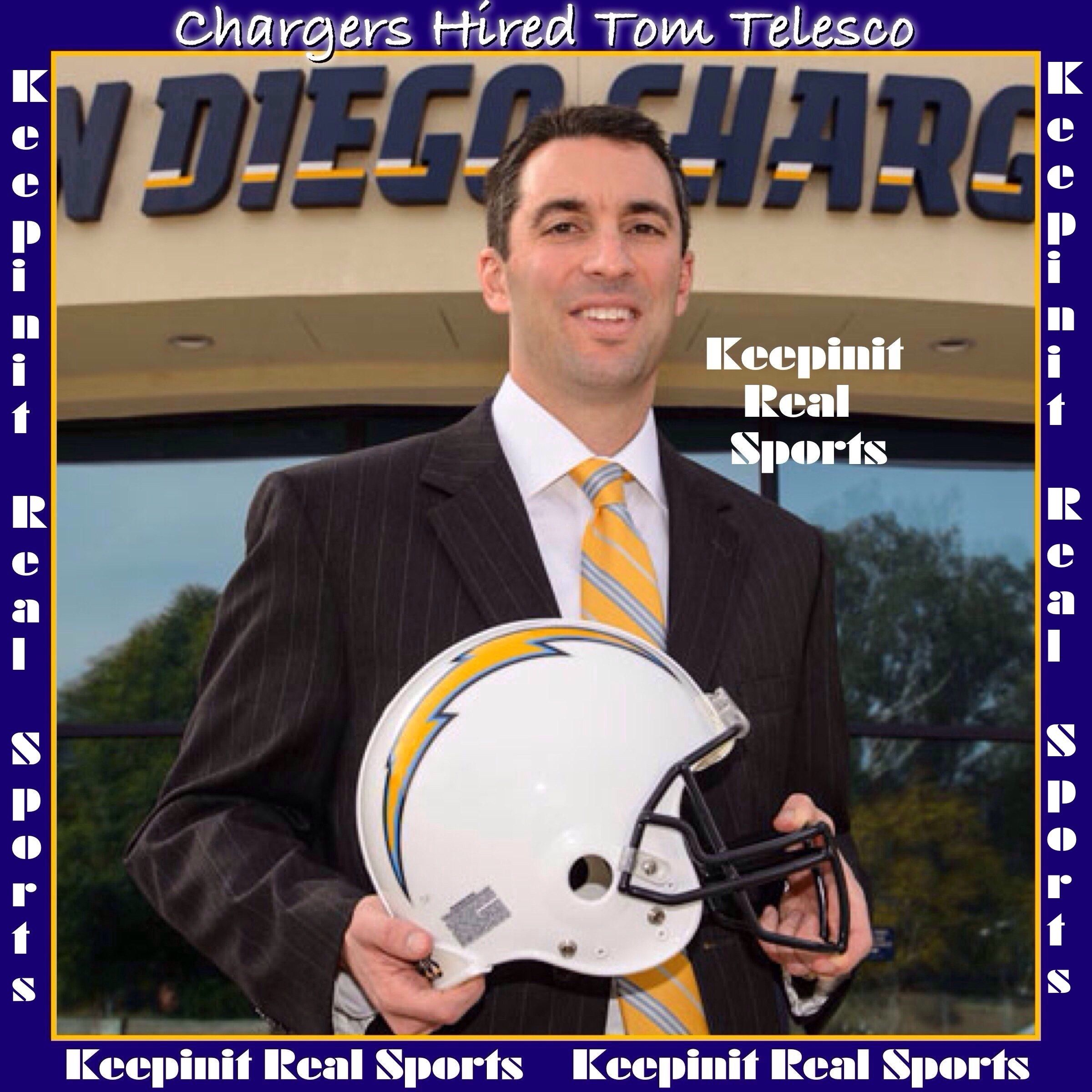 Keepinit Real Nfl News Chargers Hired Tom Telesco San Diego Chargers President Dean Spanos Hired Tom Telesco San Diego Chargers Nfl News Los Angeles Chargers