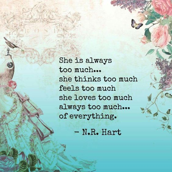 Too Much Of A Good Thing Life Quotes Words Me Quotes