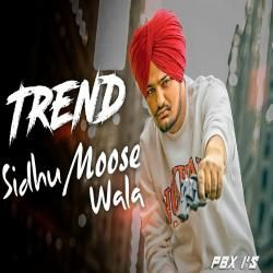 Trend Sidhu Moose Wala Song Download | Bollywood Songs | Mp3 song