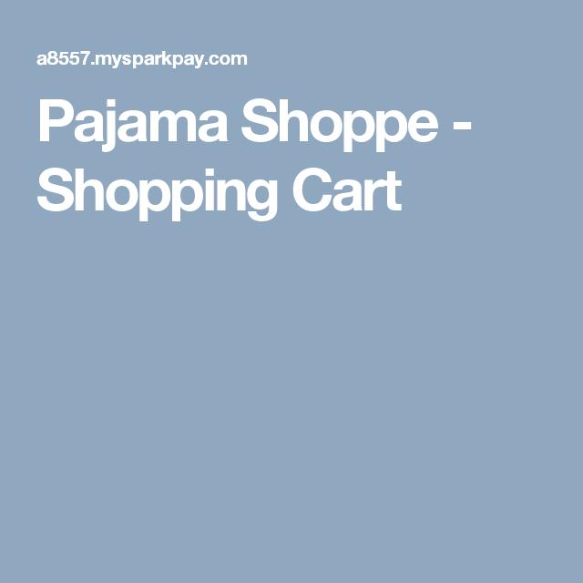 Pajama Shoppe - Shopping Cart