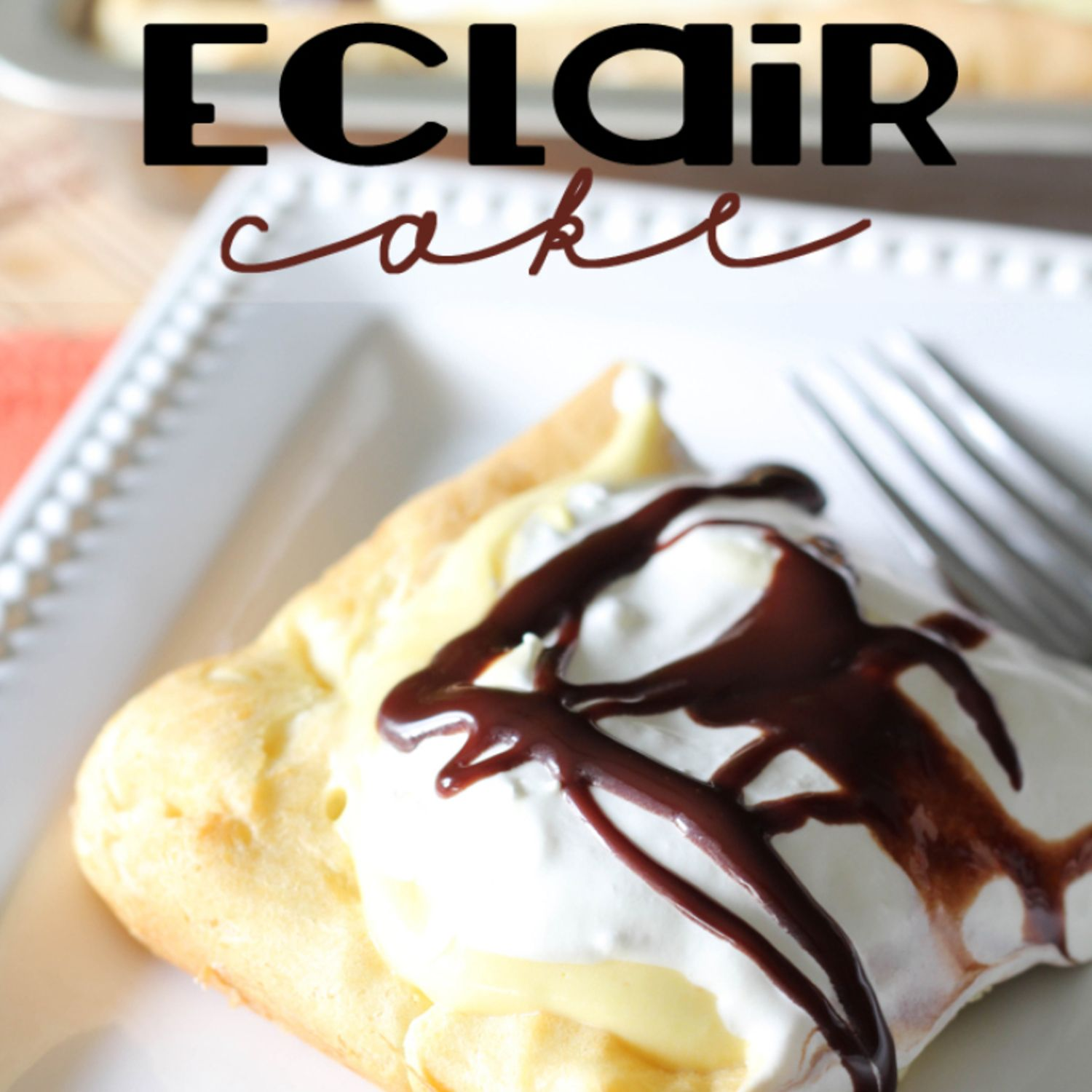 Eclair Cake Recipe 2 | Just A Pinch Recipes