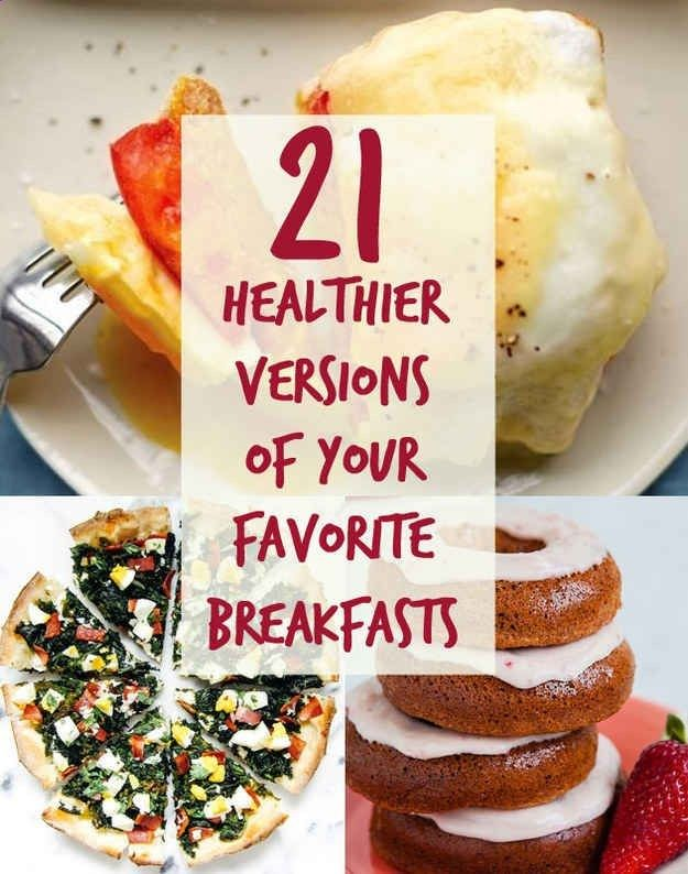 21 Healthier Breakfasts Youll Want To Wake Up With...some might take some tweaking but they sound awesome! Check out more recipes like this! Visit yumpinrecipes.com/