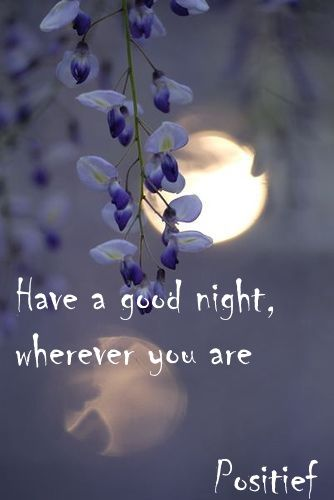 Have A Good Night Wherever You Are Quotes Sleep Well Together Sweet Dreams Good Night Greetings Good Night Messages Good Night Wishes