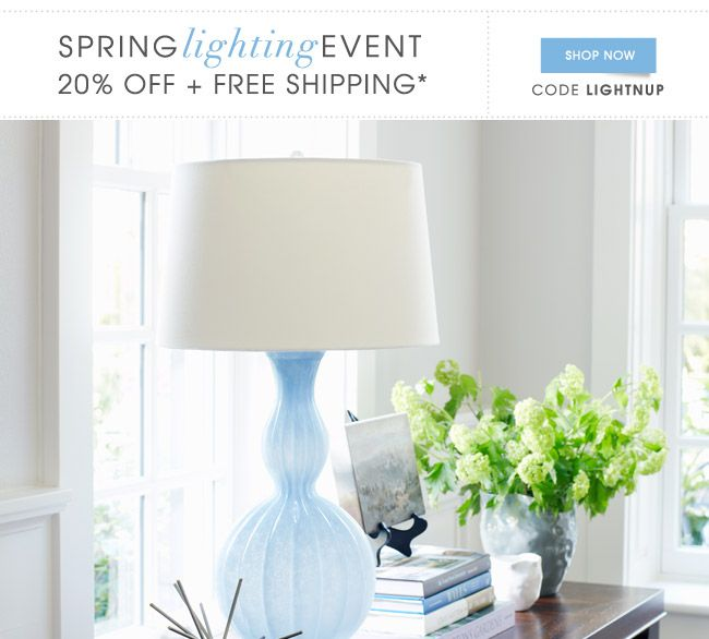 See your home in a NEW light for 20% off + FREE shipping