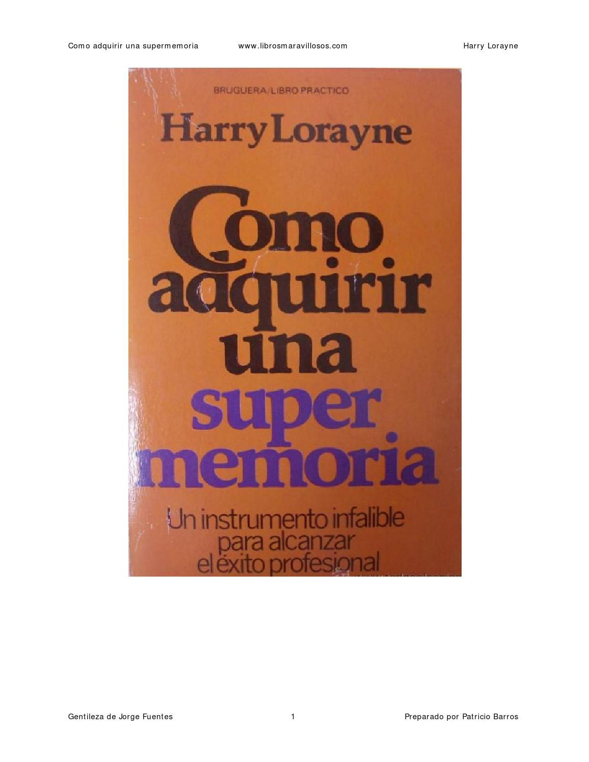 Libros Gratis Amazon Como Adquirir Una Supermemoria Harry Lorayne En 2019