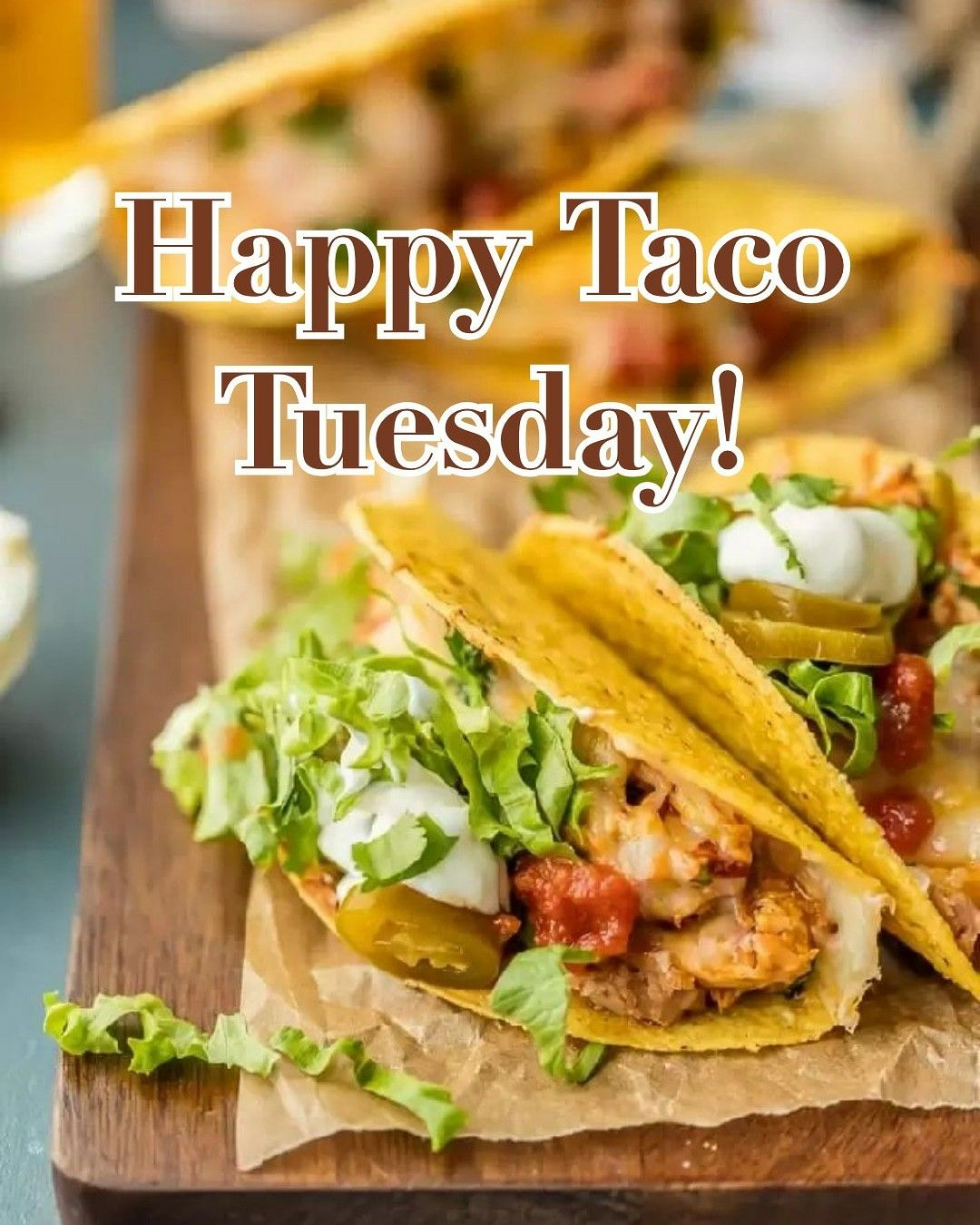 Happy Taco Tuesday Images : happy, tuesday, images, Days,, Weeks,, Months,