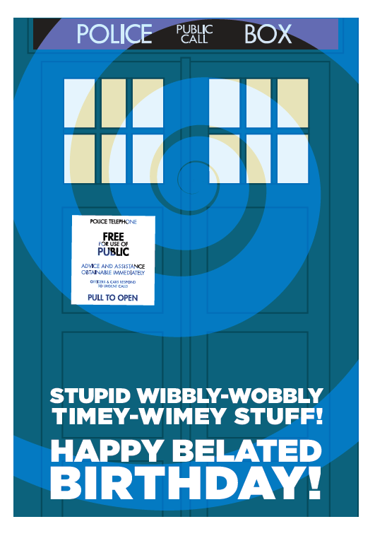 Doctor Who Happy Belated Birthday Card – Doctor Who Birthday Card