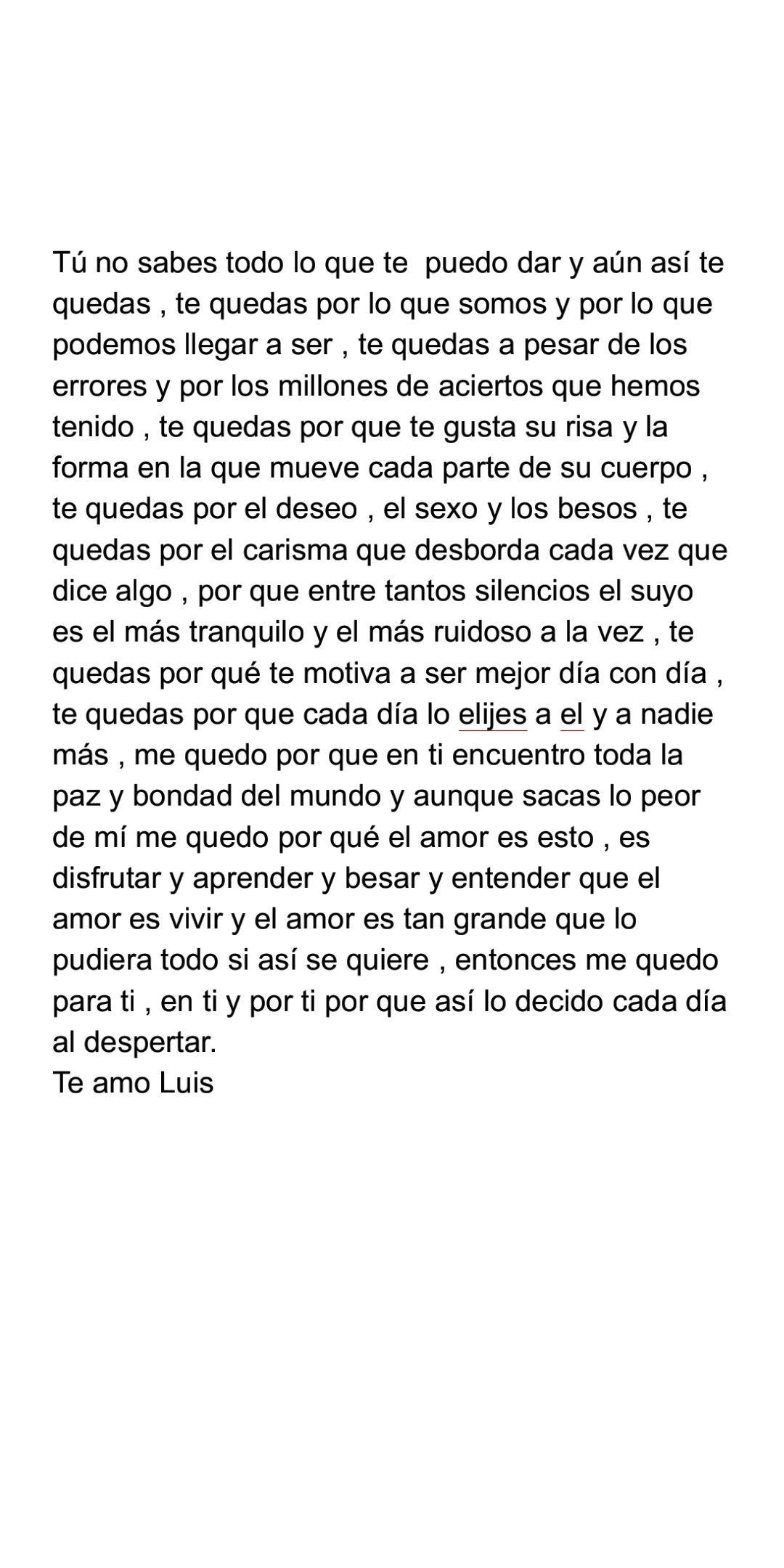 Escribi esto con mucho amor , a mi mejor amigo y novio , Luis Pérez.