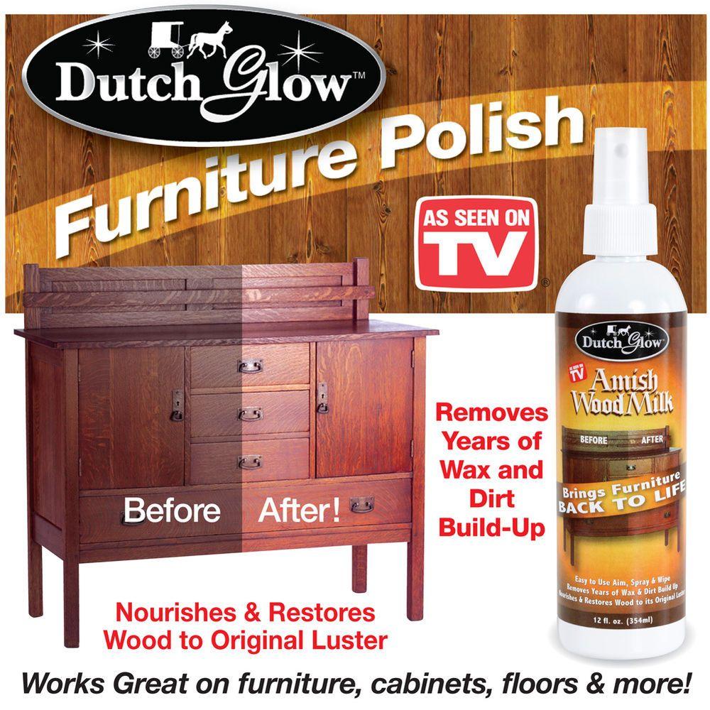 Dutch Glow Amish Wood Milk Furniture Polish As Seen On Tv 12 Oz Bottle Amish Wood Milk Amish Furniture Polish Furniture Polish
