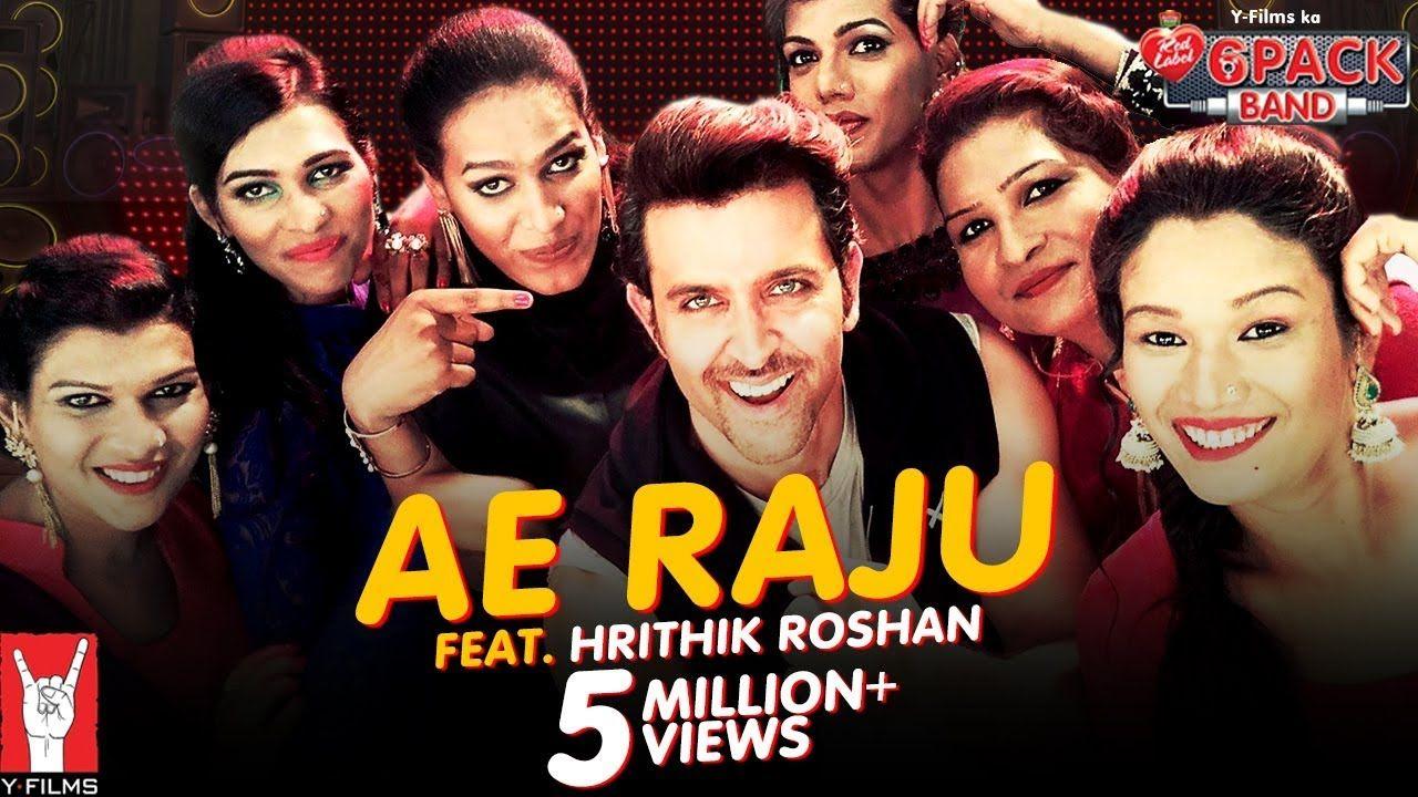 Ae Raju 6 Pack Band Feat Hrithik Roshan Hrithik Roshan International Youth Day Dessserts