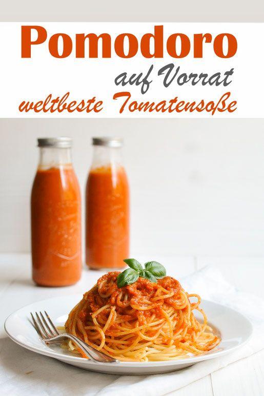 Weltbeste Tomatensoße. Auf Vorrat.