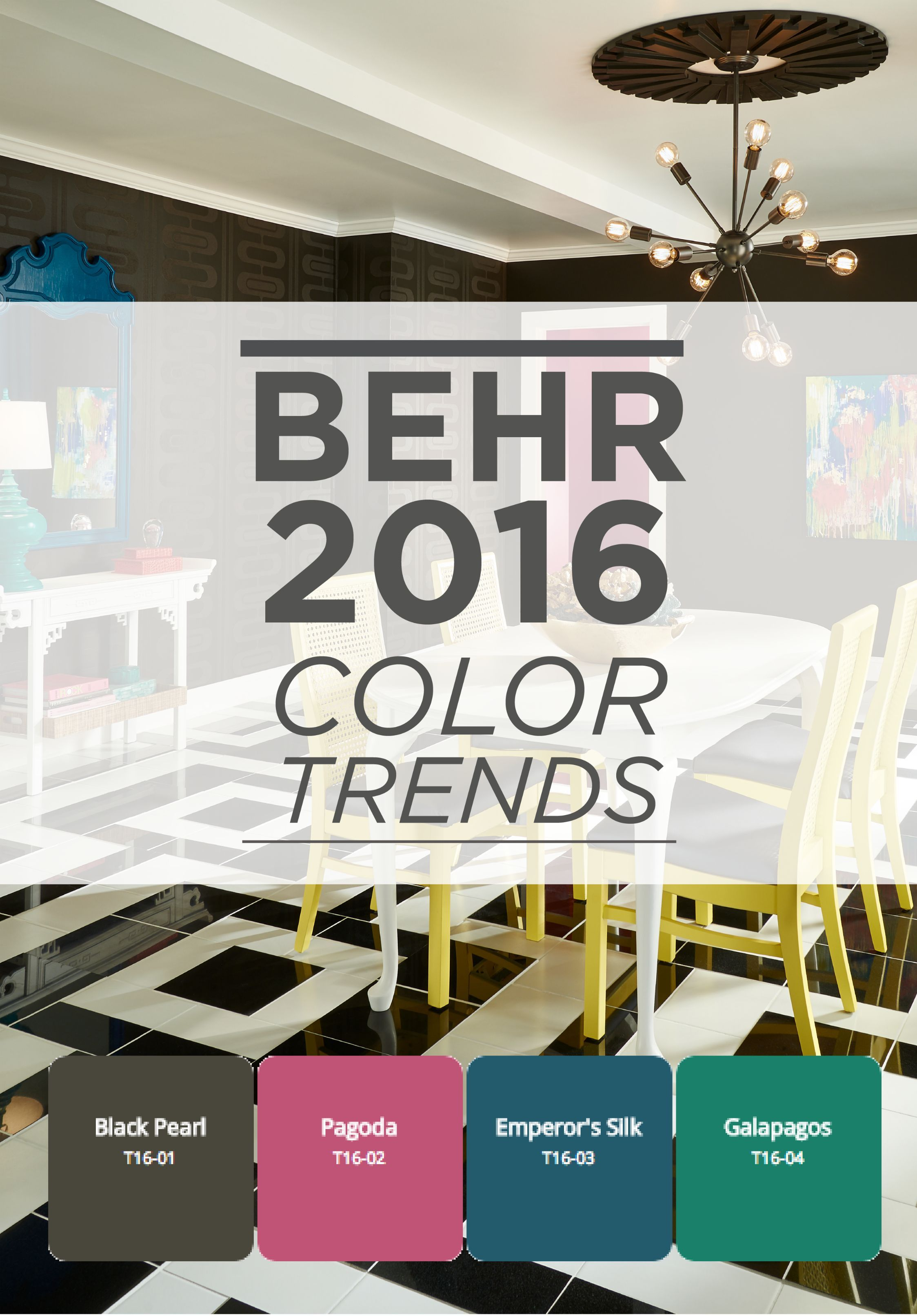 The 2016 Behr Color Trends Will Inspire Palette In Your New Home Bright Colors Contrast Perfectly With Darker Hues For A Contemporary And