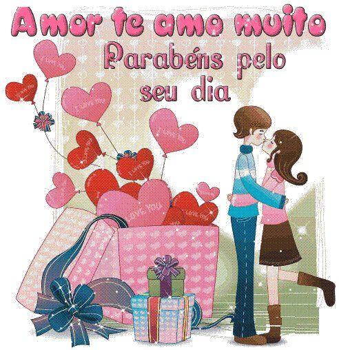 Amor Te Amo Muito Parabéns Pelo Seu Dia Felicidades