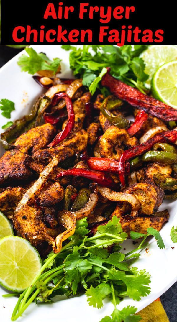Photo of Air Fryer Chicken Fajitas – Skinny Southern Recipes
