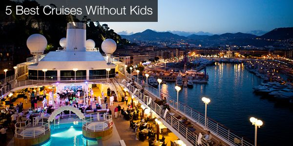 Magnificent Best cruise line for adults right!