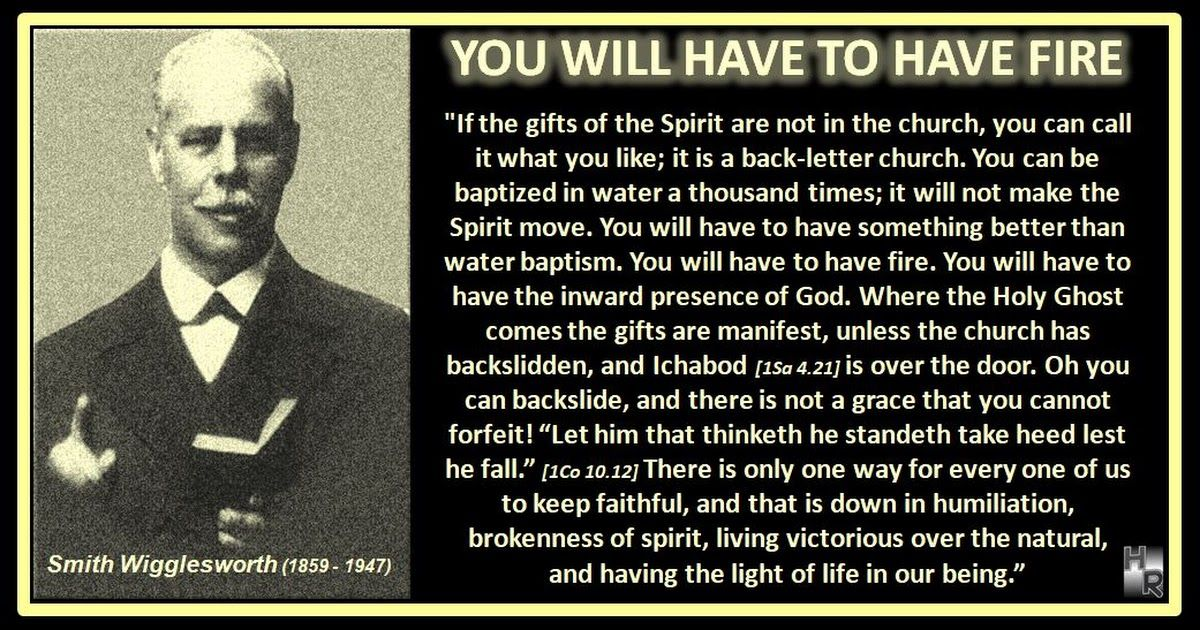 You Will Have To Have Fire Smith Wigglesworth Quote Jesus Inspiration Smith Wigglesworth Quotes