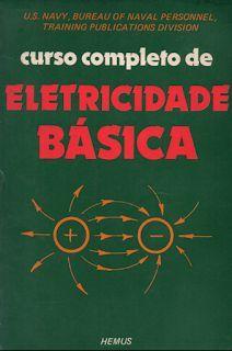 Curso Completo De Eletricidade Basica Com Imagens Eletricidade
