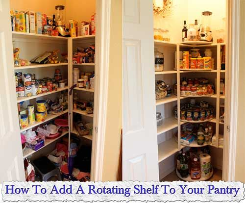 HowToAddARotatingShelfToYourPantry DIY Pinterest - How to add a pantry to your kitchen