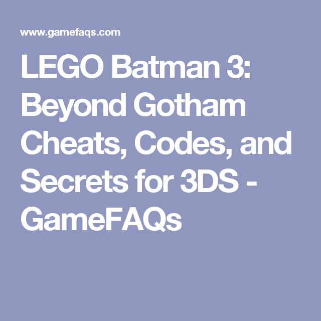 LEGO Batman 3: Beyond Gotham Cheats, Codes, and Secrets for 3DS ...