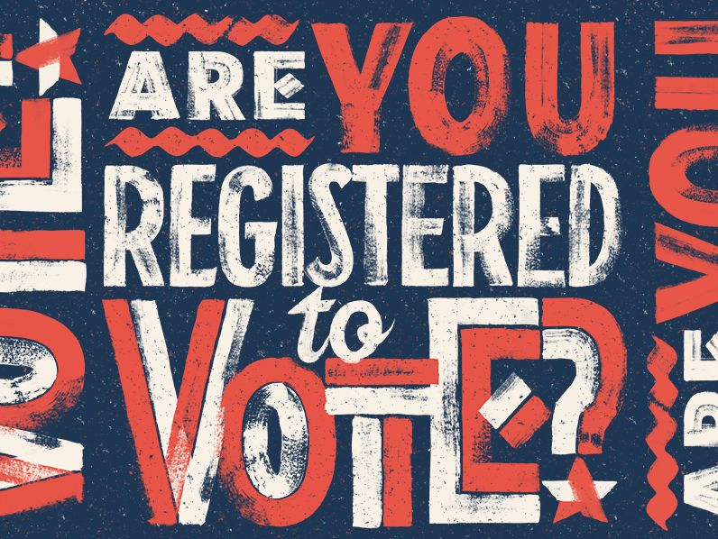 Are You Registered To Vote Vote Poster Lettering Types Of Lettering