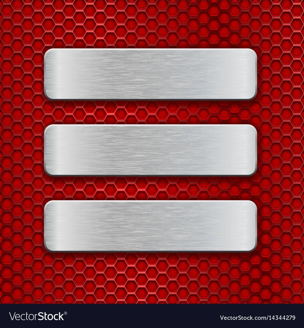 Metal rectangular brushed plates on red perforated , spon