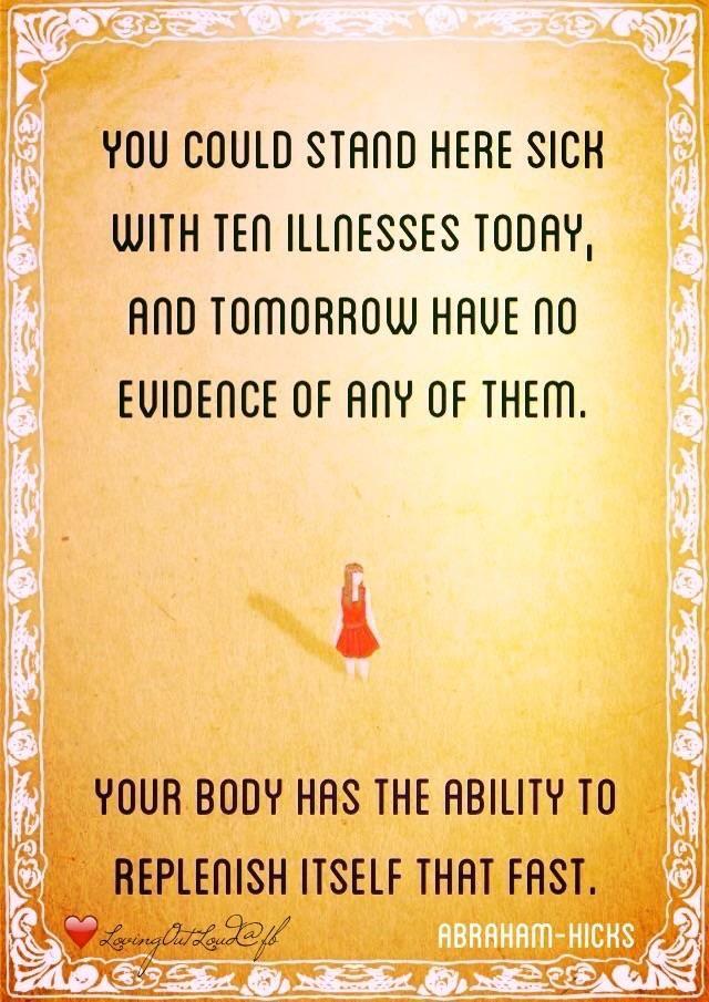 Risultati immagini per illness abraham hicks quotes