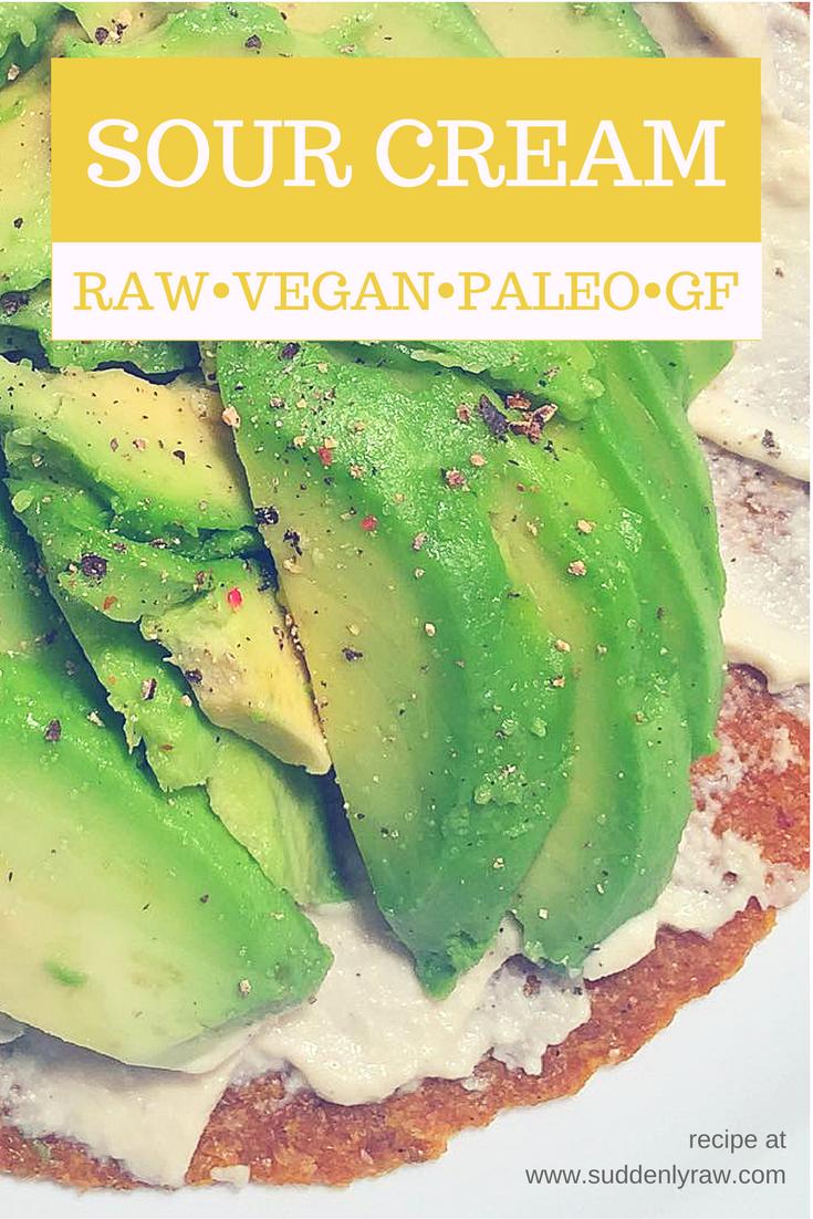 Raw Vegan Sour Cream Easy Raw Vegan Recipes Raw Vegan