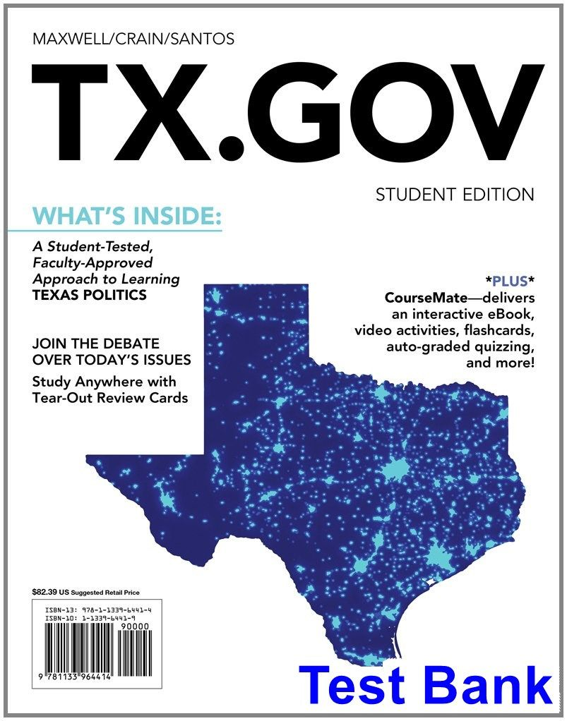 Test Bank for TX GOV 1st Edition by Maxwell