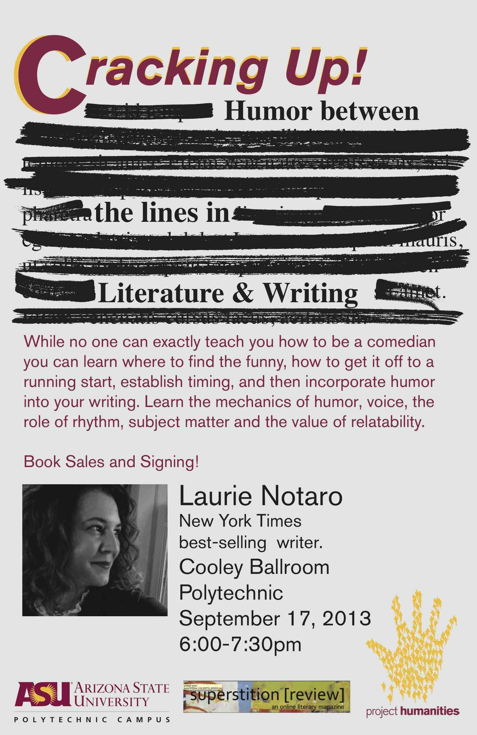 While No One Can Exactly Teach You How To Be A Comedian This Talk By New York Times Bestselling Author Laurie Notaro Can Demonstrate W Comedians Humor Writing