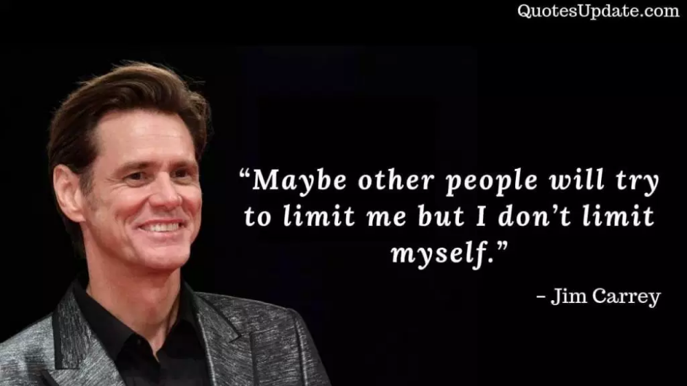 35 Inspirational Jim Carrey Quotes On Success Quotes Update Jim Carrey Quotes Jim Carrey Happy Life Quotes To Live By