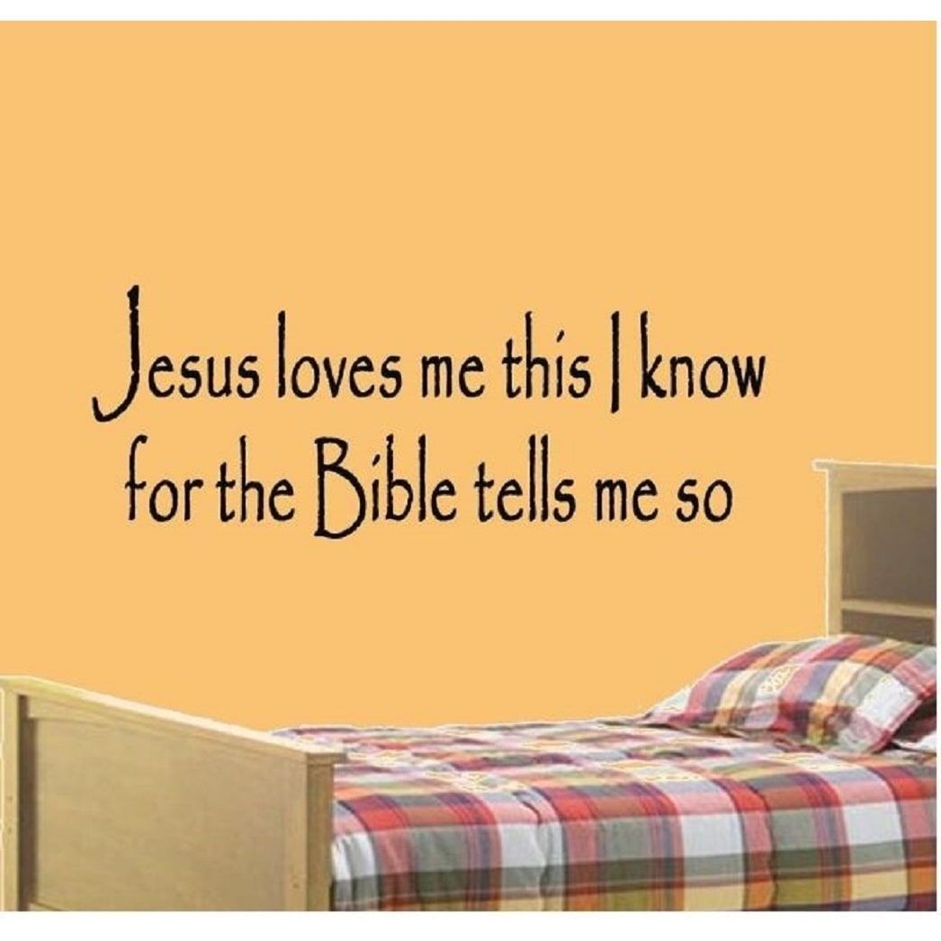 Jesus Loves Me This I Know For The Bible Tells Me So Christian ...