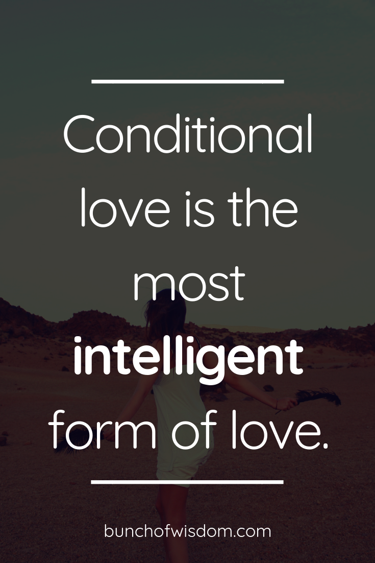 Conditional Love Quotes : conditional, quotes