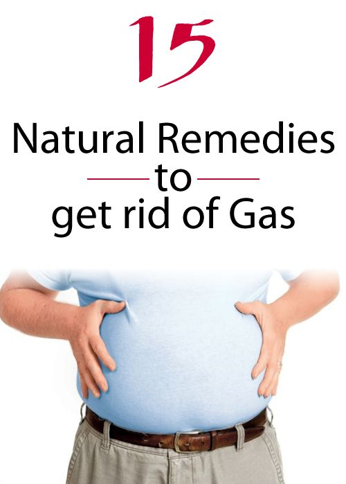 15 Natural Remedies To Get Rid Of Gas Getting Rid Of Gas Relieve Gas Pains Gas Remedies