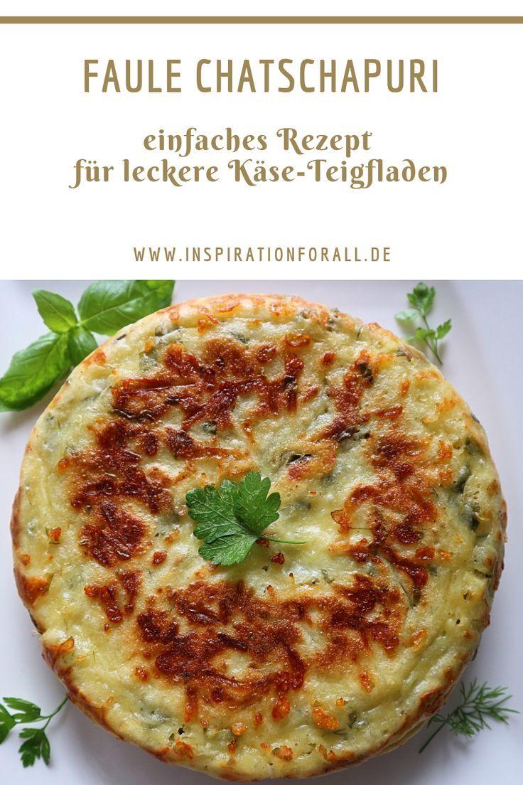 Faule Chatschapuri – vereinfachtes Rezept für leckere Käse-Teigfladen #vegetarischerezepteschnell