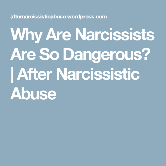 Are narcissistic personality disorder dangerous