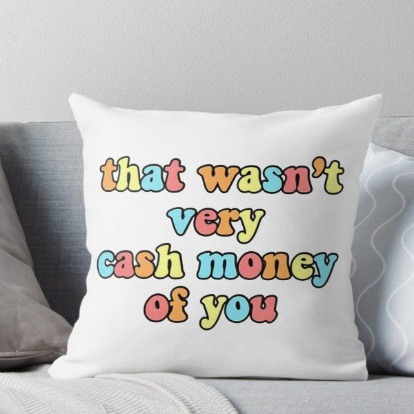Super soft and durable 100% spun polyester Throw pillow with double-sided print. Cover and filled options. That wasn't very cash only of you.