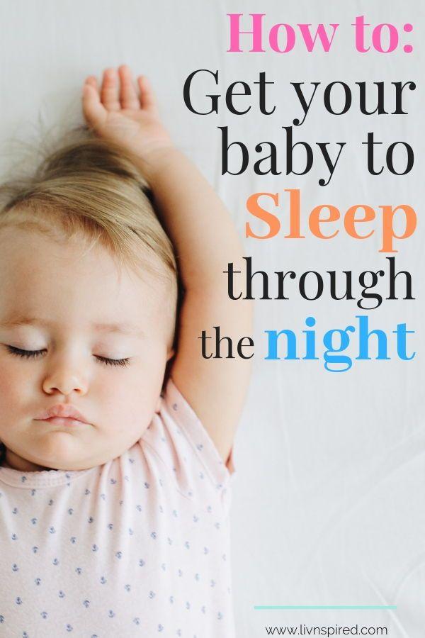 SLEEP TRAINING TIPS: How to Get your Baby to SLEEP Through ...