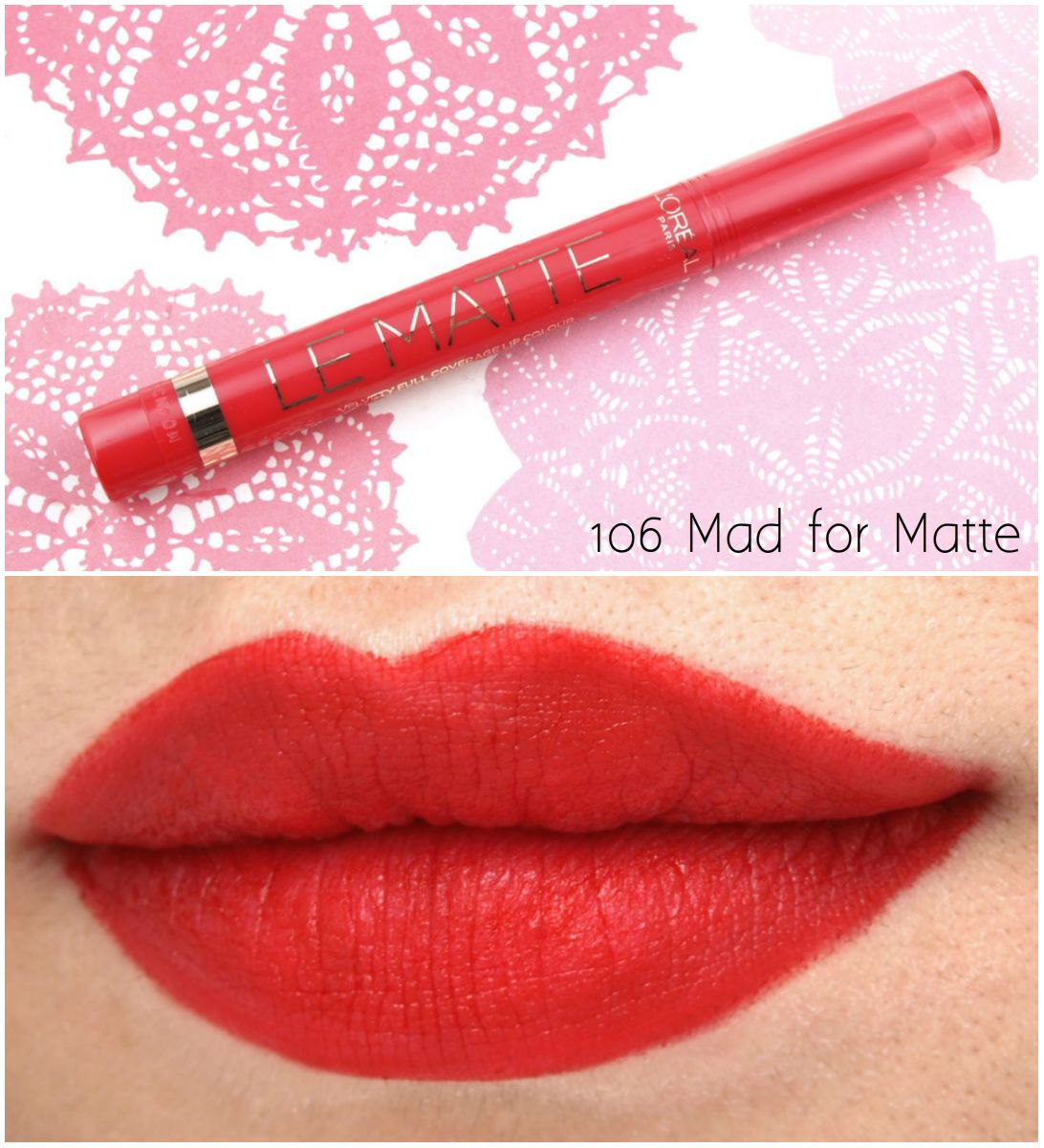 L Oreal Le Matte La Lacque Full Coverage Lip Colors Review And Swatches Lip Colors Colors For Skin Tone Loreal