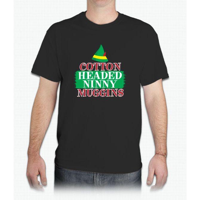 Cotten Headed Ninny Muggins Elf Movie Bee Movie - Mens T-Shirt
