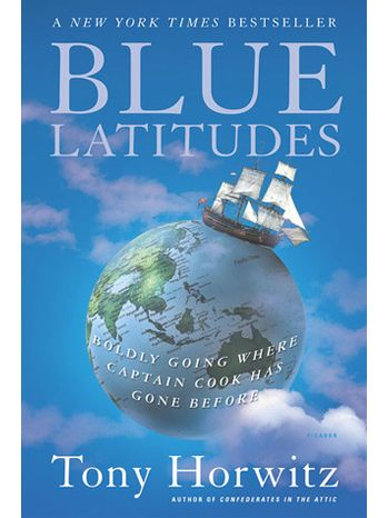 """Blue Latitudes"" (original title) by Tony Horwitz (2002); german: ""Cook. Die Entdeckung eines Entdeckers"""
