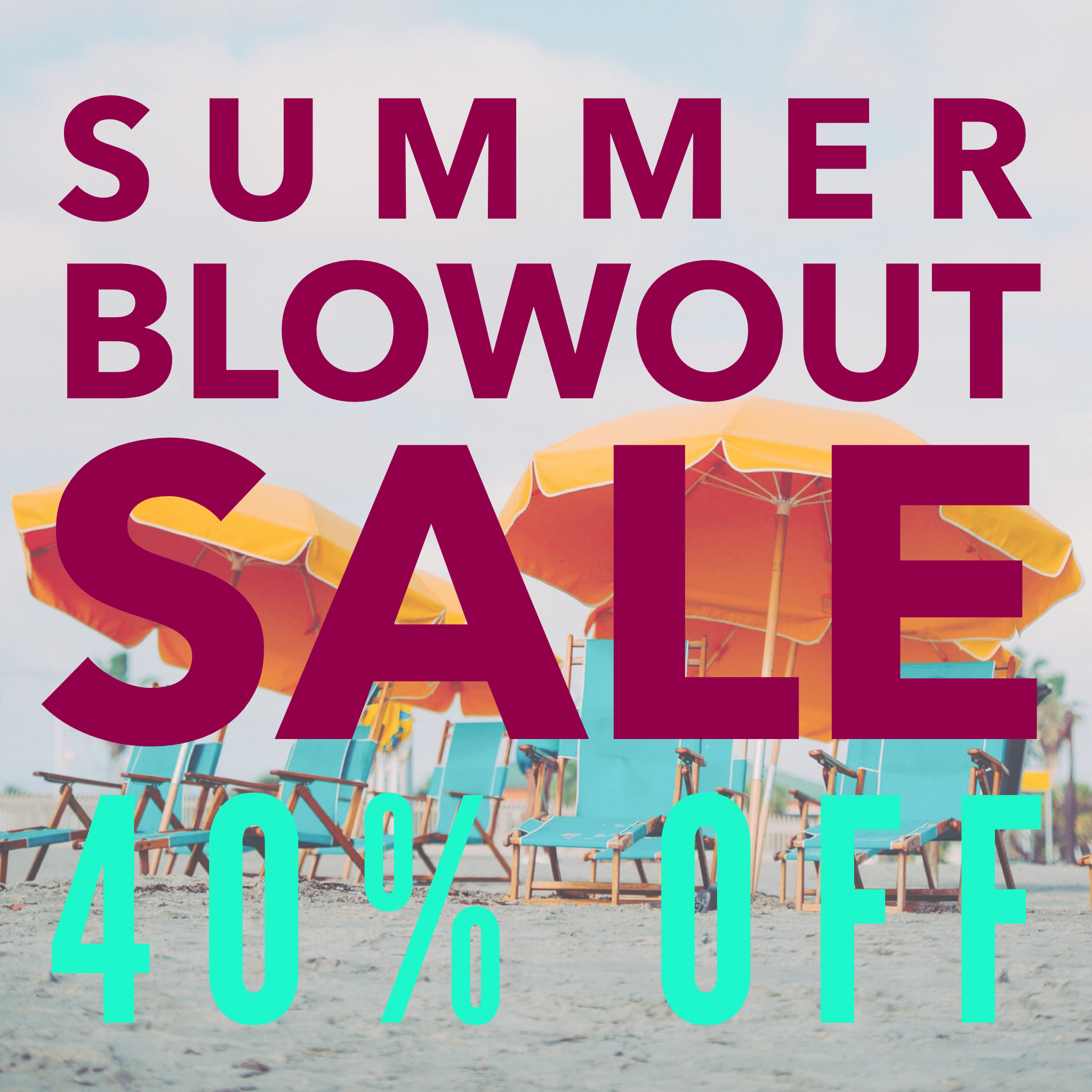 ‪Take an additional 40 OFF on our Summer Blowout Sale