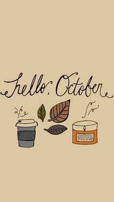 Hello October Wallpaper for iPhone #octoberwallpaper Hello October Wallpaper for iPhone #octoberwallpaperiphone