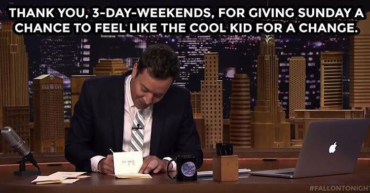 "The Tonight Show on Instagram: ""Have a good 3-day weekend, pals! #FallonTonight"" #3dayweekendhumor"