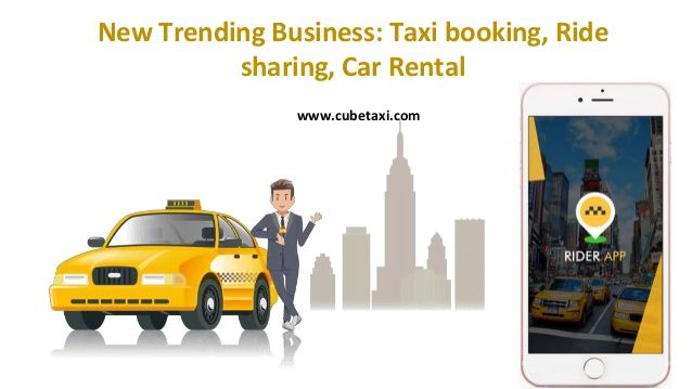 Pin by cubetaxi on Uber Like Apps Car rental, Taxi, Business