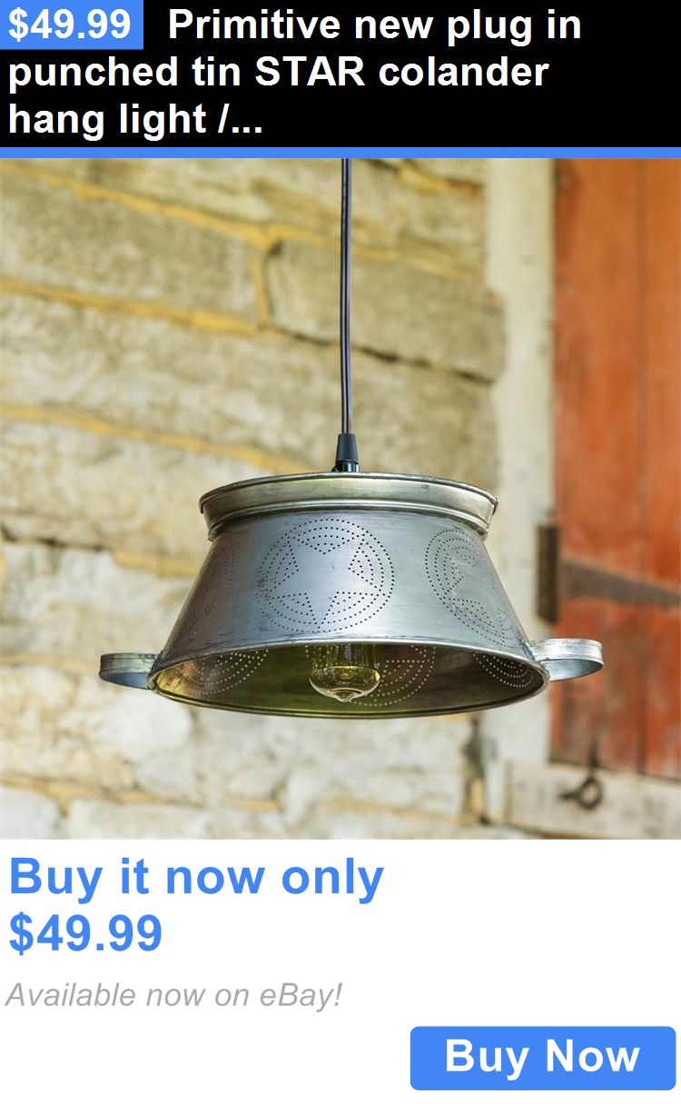 Antiques: Primitive New Plug In Punched Tin Star Colander Hang Light / Nice BUY IT NOW ONLY: $49.99