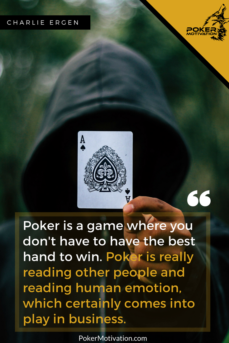 The Great Game Of Poker Is So Much More Poker Quotes Poker Poker Games