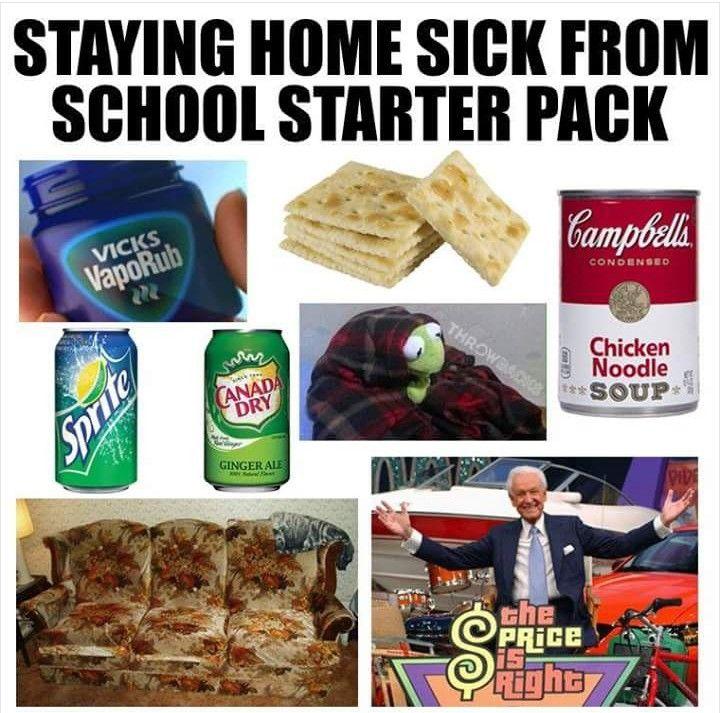Staying Home Sick Meme