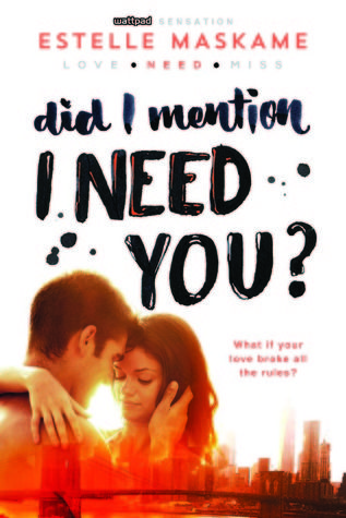 Did I Mention I Need You Dimily 2 Books For Teens I Need You Good Books