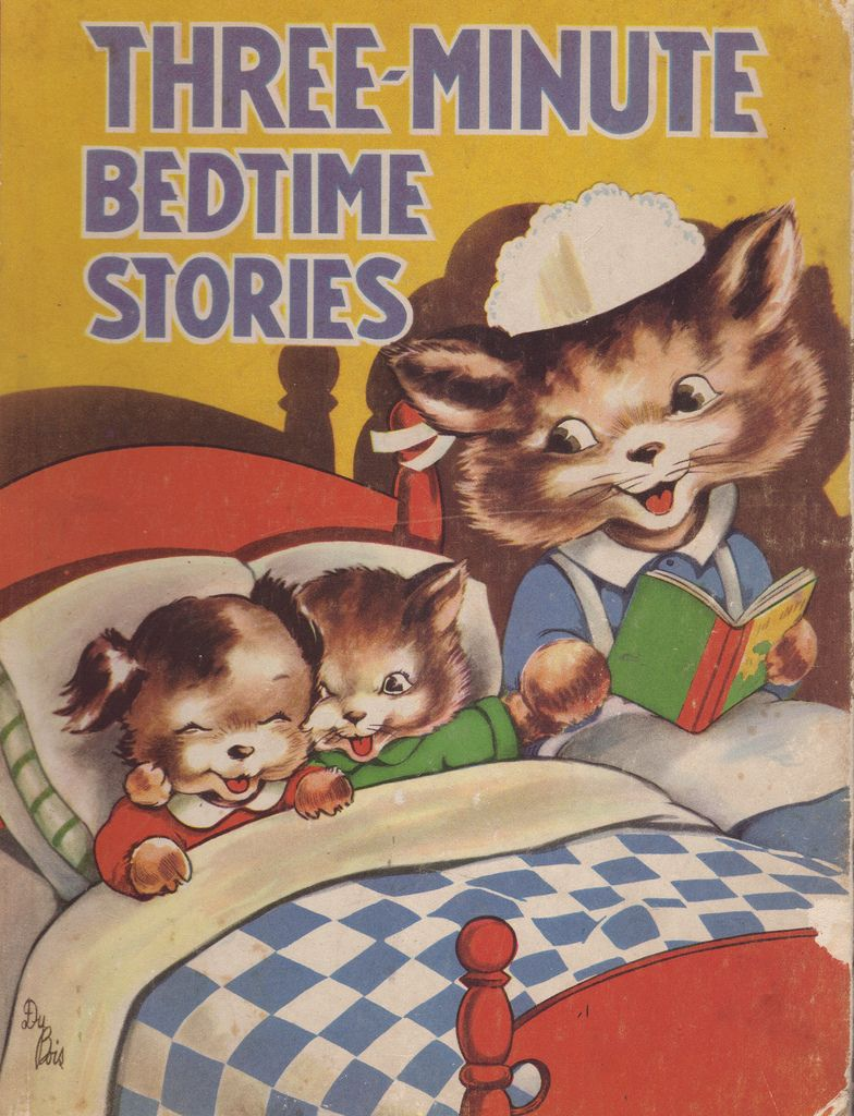 """""""Three-Minute Bedtime Stories"""". Illustrated by Du Bois. Saalfield Publishing Co., 1941"""